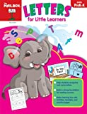 Letters for Little Learners, The Mailbox Books Staff, 1562347136