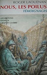 """Afficher """"Bretons dans la Grande Guerre n° H-S 1 Nous, les Poilus"""""""