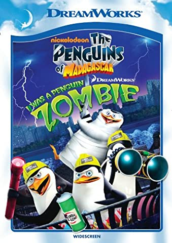The Penguins of Madagascar: I Was a Penguin Zombie (Madagascar 3 On Dvd)