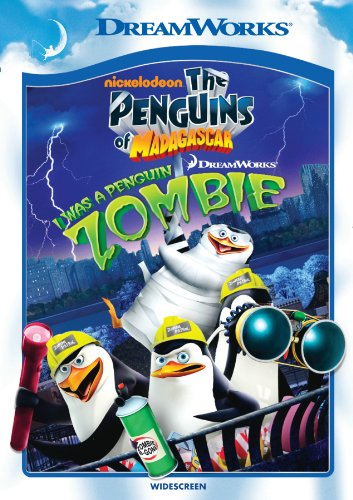 The Penguins of Madagascar: I Was a Penguin Zombie by Dreamworks Animated