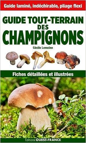 Livres GUIDE TOUT TERRAIN DES CHAMPIGNONS pdf, epub ebook
