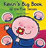 Kevin's Big Book of the Five Senses, Liesbet Slegers, 1605371246