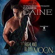 Highland Blood Moon: A Cassidy Edwards Novella, Book 3.6 | Carmen Caine