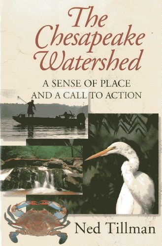 - Chesapeake Watershed: A Sense of Place and a Call to Action