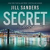 Secret Sauce: Secret Series Book 6 | Jill Sanders