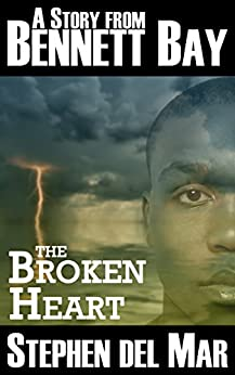 The Broken Heart (Stories from Bennett Bay) by [del Mar, Stephen]