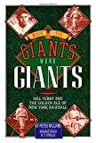 When the Giants Were Giants, Peter Williams, 0945575025