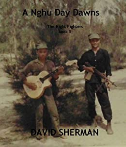 A Nghu Day Dawns (The Night Fighters Book 5) by [David Sherman]