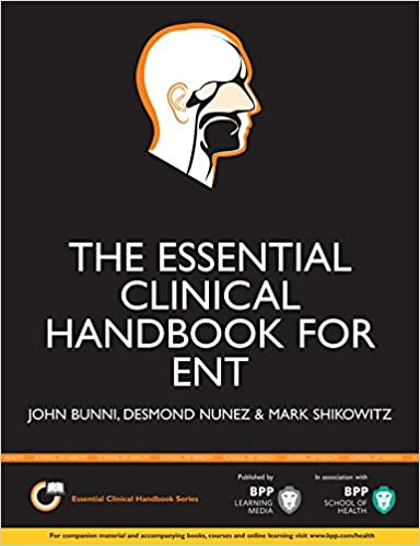 The Essential Clinical Handbook for ENT Surgery: The