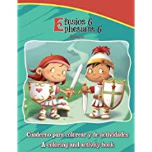 Efesios 6, Ephesians 6 - Bilingual Coloring and Activity Book: Activity and Coloring Book in English and Spanish (Bible Chapters for Kids) (Spanish Edition)