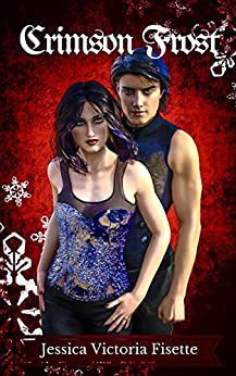 Crimson Frost (The Aldurian Chronicles Book 2) by [Fisette, Jessica V.]