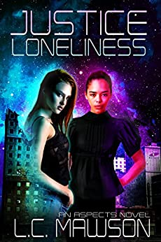 Justice/Loneliness (Aspects Book 2) by [Mawson, L.C.]