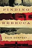 Finding Rebecca by  Eoin Dempsey in stock, buy online here