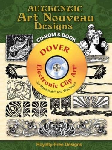 Authentic Art Nouveau Designs CD-ROM and Book (Dover Electronic Clip Art)