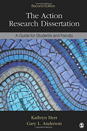 The Action Research Dissertation  A Guide For Students And Faculty  NULL