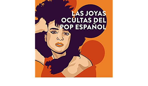 Las Joyas Ocultas Del Pop Español by Various artists on Amazon Music - Amazon.com