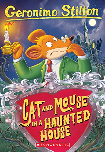 Cat and Mouse in a Haunted House (Geronimo Stilton, No. 3) ()