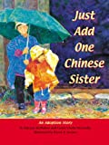 Just Add One Chinese Sister, Patricia McMahon and Conor Clarke McCarthy, 1563979896