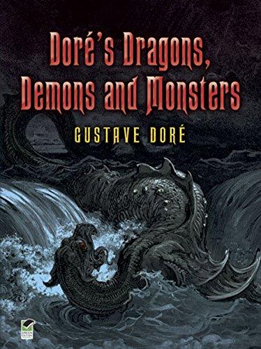 Doré's Dragons, Demons and Monsters (Dover Fine Art, History of Art) ()