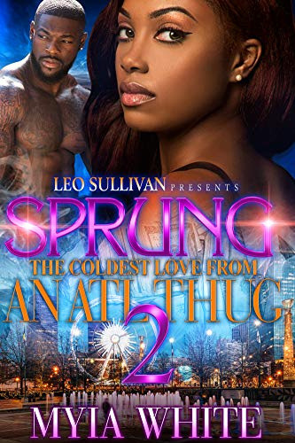 Books : Sprung 2: The Coldest Love From an ATL Thug
