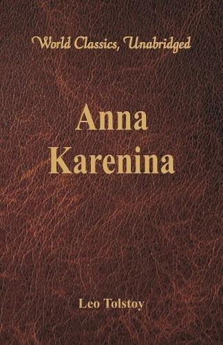 Anna Karenina (World Classics, Unabridged) PDF