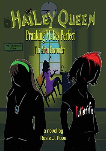 Hailey Queen Pranking Makes Perfect: The Alien Encounter