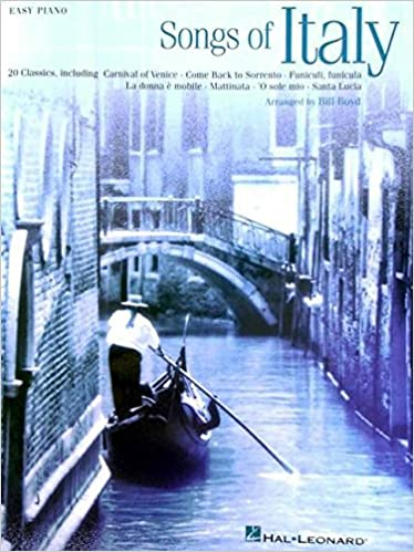 Read Songs of Italy (Easy Piano (Hal Leonard)) PDF, azw (Kindle), ePub, doc, mobi
