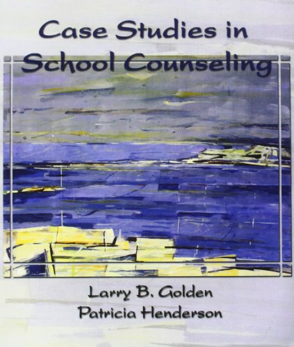 Case Studies in School Counseling