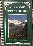 Front cover for the book A Taste of Telluride: Cookbook & Restaurant Guide by Suzanne Venino