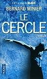 """Afficher """"Une enquête du commandant Servaz n° 2<br /> Le cercle"""""""