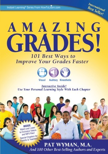 Amazing Grades: 101 Best Ways to Improve Your Grades Faster