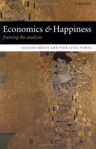 Economics and Happiness: Framing the Analysis by Pier Luigi Porta Luigino Bruni