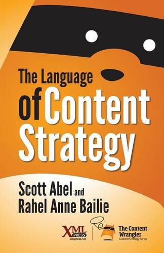 The Language of Content Strategy by XML Press