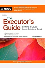 The Executor's Guide: Settling a Loved One's Estate or Trust 6th (sixth) by Randolph, Mary (2014) Paperback Paperback