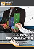 Learning To Program With R [Online Code]