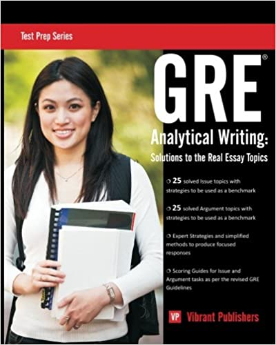 gre analytical writing solutions to the real essay topics test  gre analytical writing solutions to the real essay topics test prep series test prep series edition