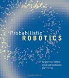 Probabilistic Robotics, Sebastian Thrun and Wolfram Burgard, 0262201623
