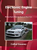 engine electronics - Electronic Engine Tuning. Writing Engine Maps for Road and Race Cars