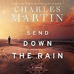 Send Down the Rain | Charles Martin