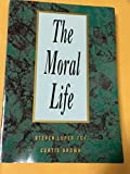 img - for The Moral Life book / textbook / text book