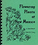 img - for Flowering Plants of New Mexico: A Sketchbook book / textbook / text book