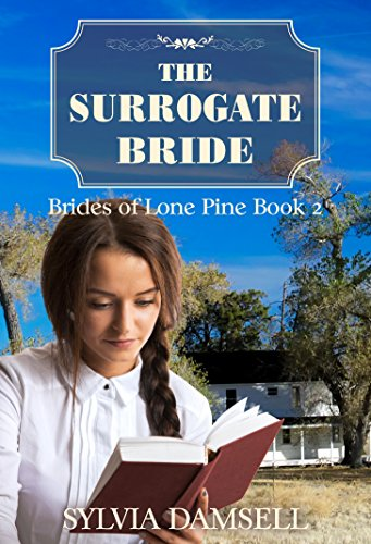The Surrogate Bride (Brides of Lone Pine Book 2)