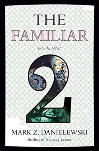 The Familiar Volume 2: Into the Forest cover