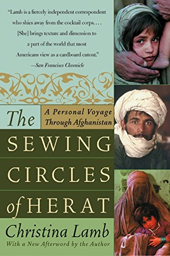 The Sewing Circles of Herat: A Personal Voyage Through Afghanistan pdf epub
