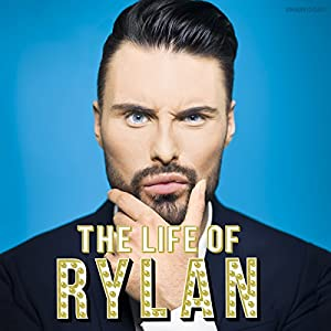 The Life of Rylan Audiobook