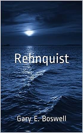 Rehnquist ebook gary e boswell amazon kindle store kindle store kindle ebooks mystery thriller suspense fandeluxe Document