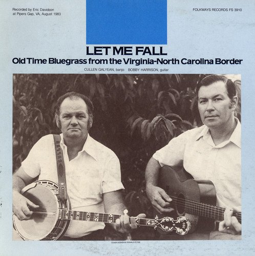 Price comparison product image Let Me Fall: Old Time Bluegrass