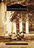 Claiborne Parish, The Herbert S. Ford Memorial Museum, Inc. Staff, 073855412X