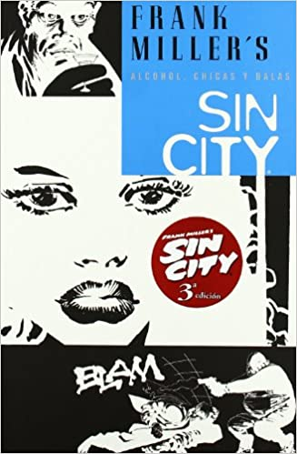 82be71f514 Sin City 6 Alcohol, Chicas Y Balas / Booze, Broad & Bullets (Spanish  Edition) (Spanish) Paperback – July 30, 2008. by Frank Miller ...