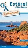 Image de Guide du Routard Estérel (Côte d'Azur) 2016/2017